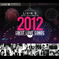 LIVIN'G LET'S CELEBRATE 2012 WITH BEST LOVE SONGS