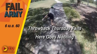 Throwback Thursday Fails: Here Goes Nothing (April 2017) || FailArmy