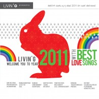 Livin  g welcome you to year 2011 with best love songs