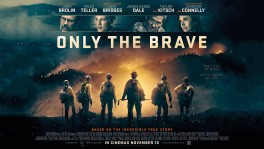 Only the Brave คนกล้าไฟนรก 23 พ.ย. 2560