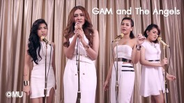 GAM and The Angelsย้อนหลัง