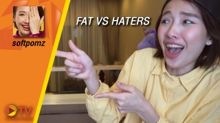 FAT VS HATERS!!