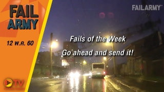 Fails of the Week: Go ahead and send it! (May 2017)